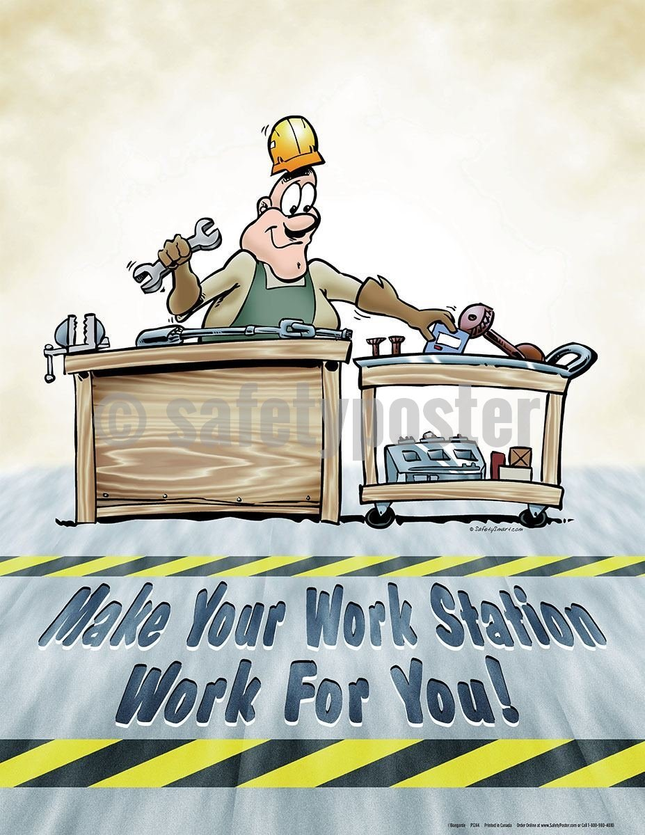 Safety Poster - Make Your Work Station Work For You! - safetyposter.com