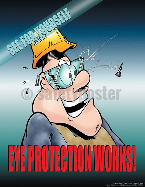 Safety Poster - Eye Protection Works - safetyposter.com