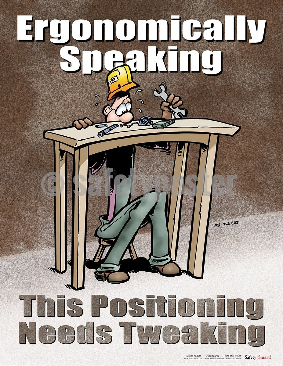 Ergonomically Speaking - Safety Poster Cartoon Posters General