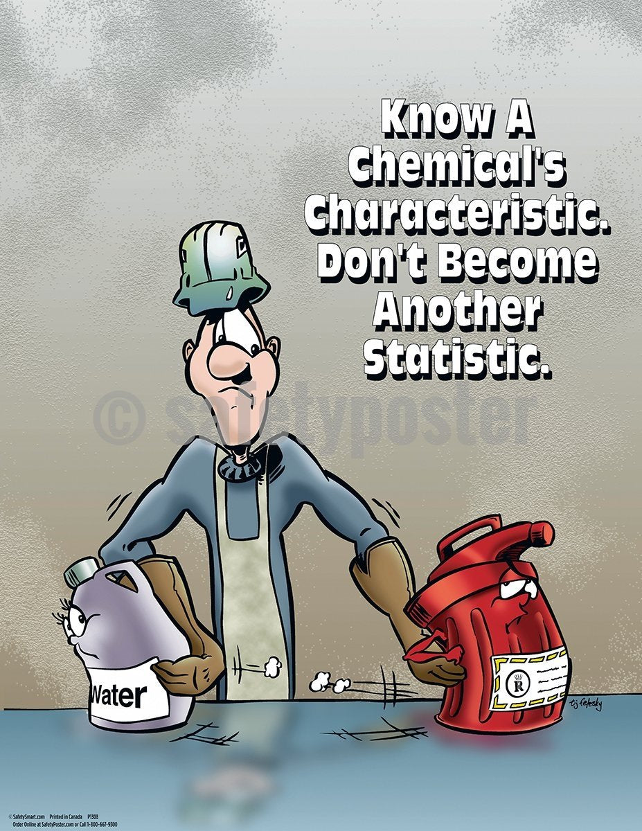 Know A Chemicals Characteristic - Safety Poster Cartoon Posters Chemical