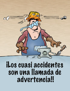 Close Calls Are Wake Up Calls! - Spanish Safety Poster