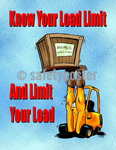 Safety Poster - Know Your Load Limit And Limit Your Load - safetyposter.com