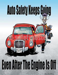 Auto Safety Keeps Going Even After The Engine Is Off - Poster Cartoon Posters