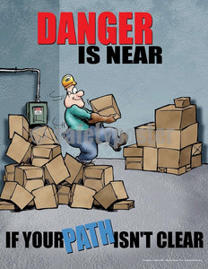Safety Poster - Danger Is Near If Your Path Isn't Clear - safetyposter.com