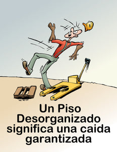 A Messy Floor Means Falls Galore - Spanish Safety Poster