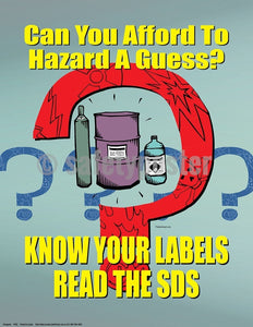 Safety Poster - Know Your Labels Read The SDS - safetyposter.com