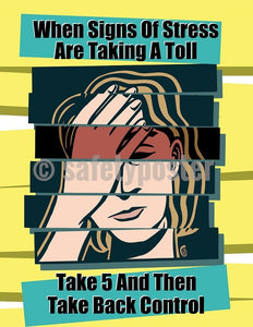 When Signs Of Stress Are Taking A Toll - Safety Poster Cartoon Posters Health & Wellness