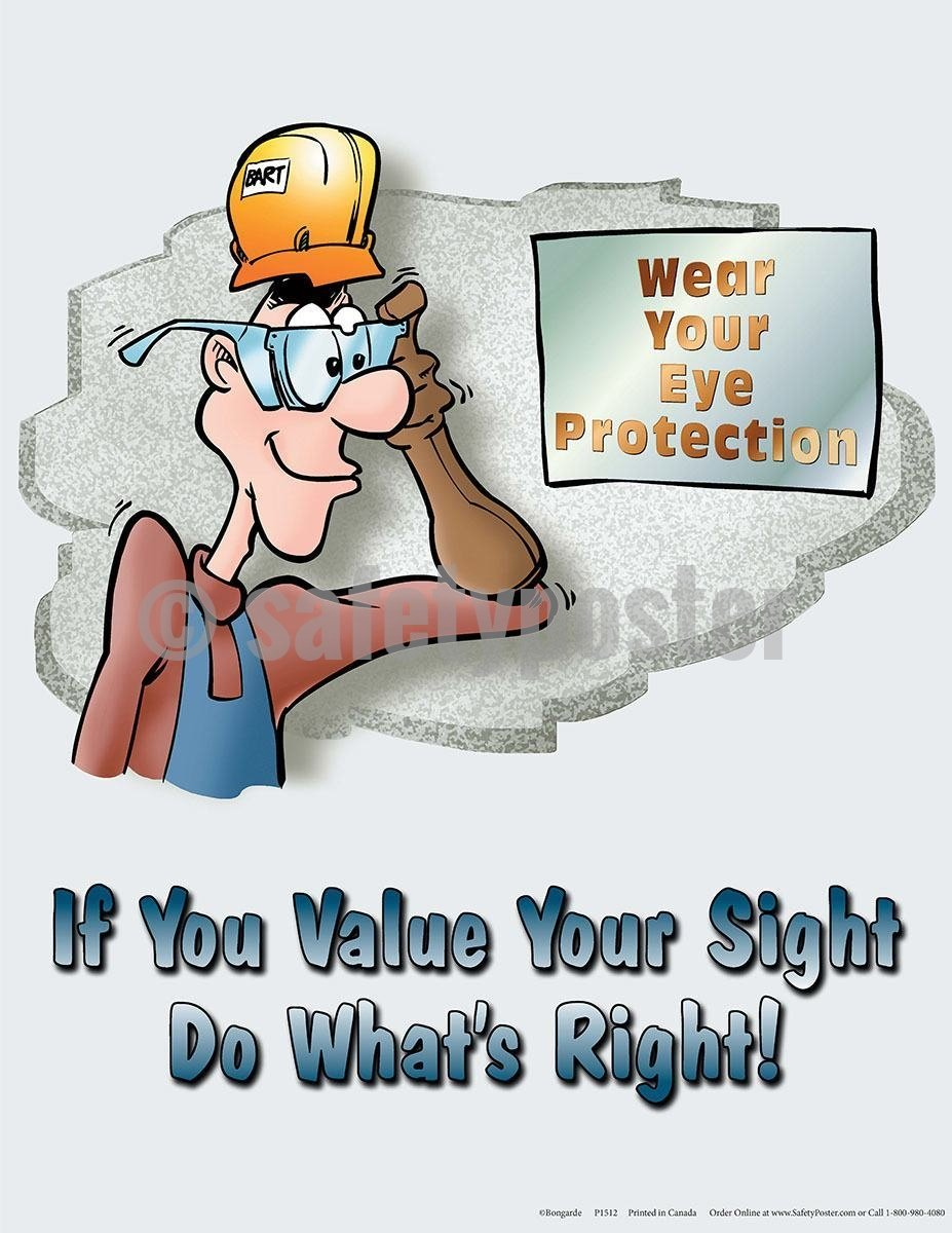 Safety Poster - If You Value Your SIght Do What's Right - safetyposter.com