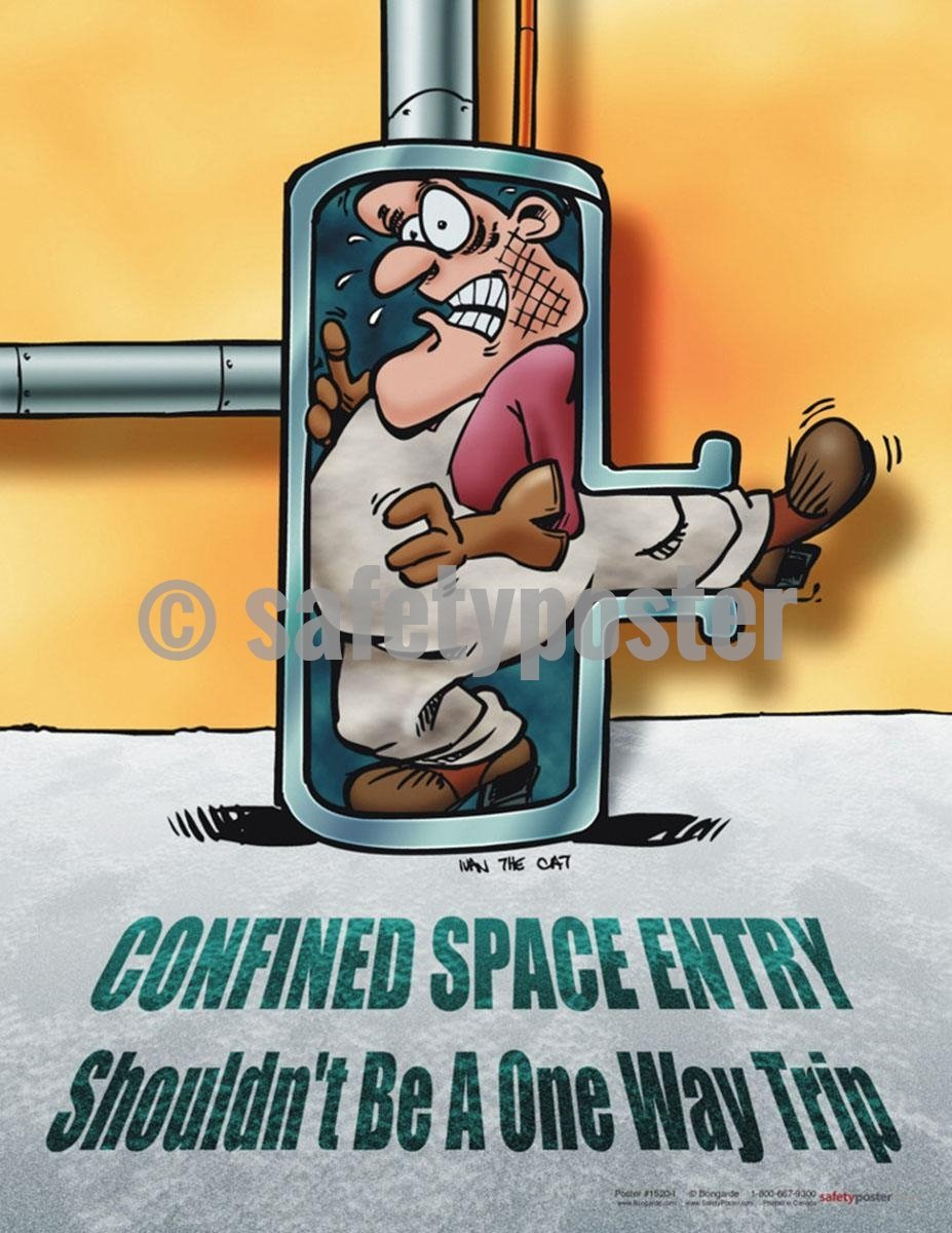 Safety Poster - Confined Space Entry Shouldn't Be A One Way Trip - safetyposter.com