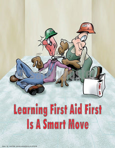Safety Poster - Learning First Aid First Is A Smart Move - safetyposter.com