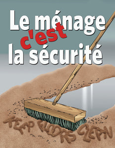 Housekeeping Means Safekeeping - French Safety Poster
