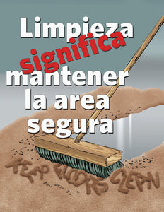 Housekeeping Means Safekeeping - Spanish Safety Poster