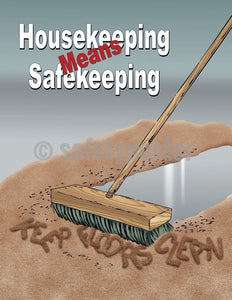 Safety Poster - Housekeeping Means Safekeeping - safetyposter.com