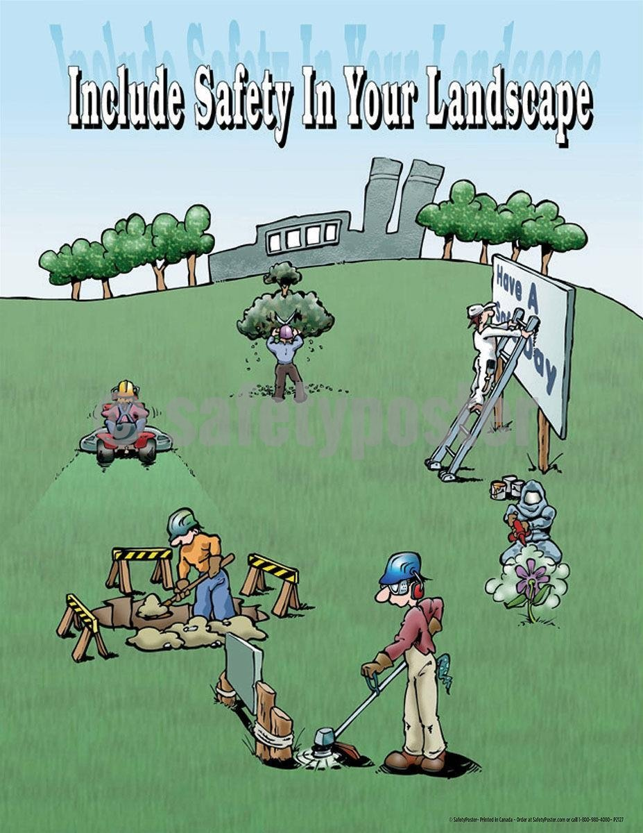 Safety Poster - Include Safety In Your Landscape - safetyposter.com