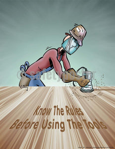 Safety Poster - Know The Rules Before Using The Tools - safetyposter.com