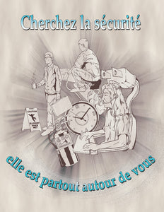 Look For Safety It's All Around You - French Safety Poster