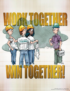 Work Together Win - Safety Poster Cartoon Posters