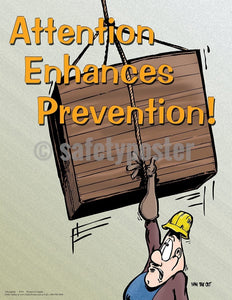 Safety Poster - Attention Enhances Prevention! - safetyposter.com