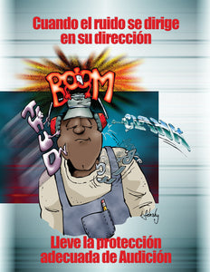 When The Noise Heads In Your Direction Wear The Proper Hearing Protection - Spanish Safety Poster