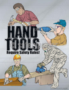 Hand Tools Require Safety Rules - Poster Cartoon Posters Tool