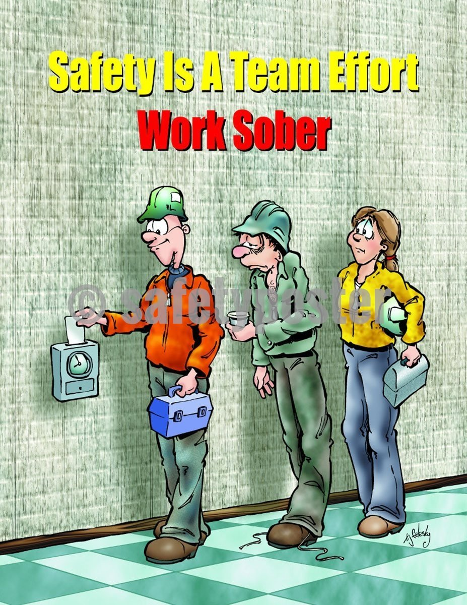 Safety Poster - Safety Is A Team Effort Work Sober - safetyposter.com