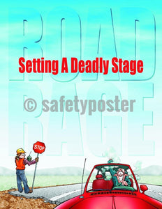 Safety Poster - Road Rage Setting A Deadly Stage - safetyposter.com