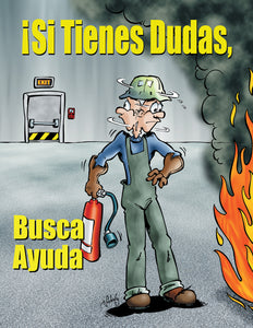 If You're In Doubt You Can't Put It Out - Spanish Safety Poster