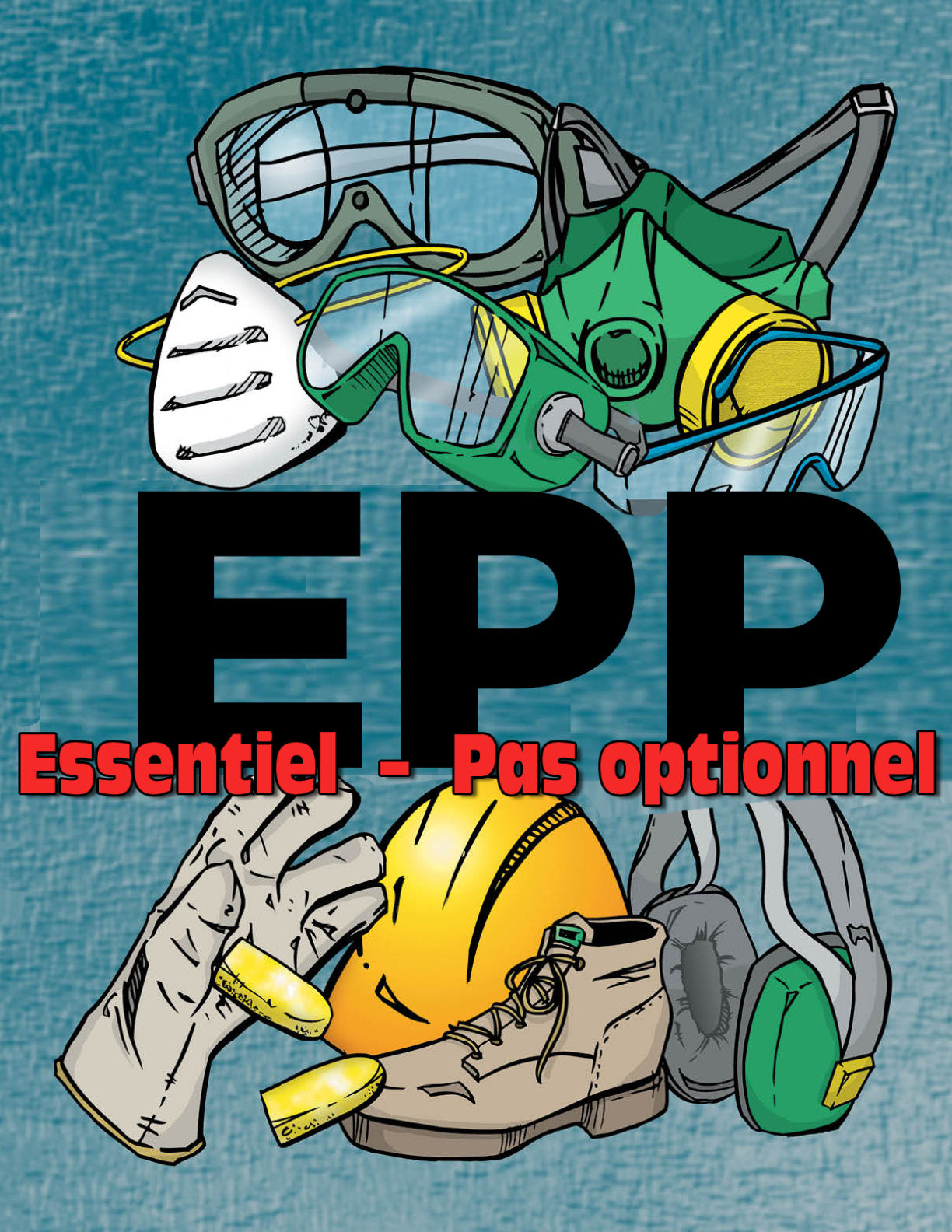 PPE Essential Not Optional - French Safety Poster
