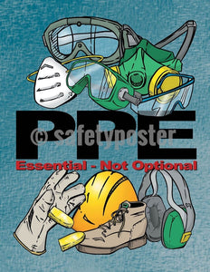 Safety Poster - PPE Essential Not Optional - safetyposter.com