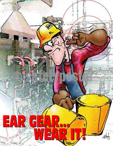 Safety Poster - Ear Gear Wear It! - safetyposter.com