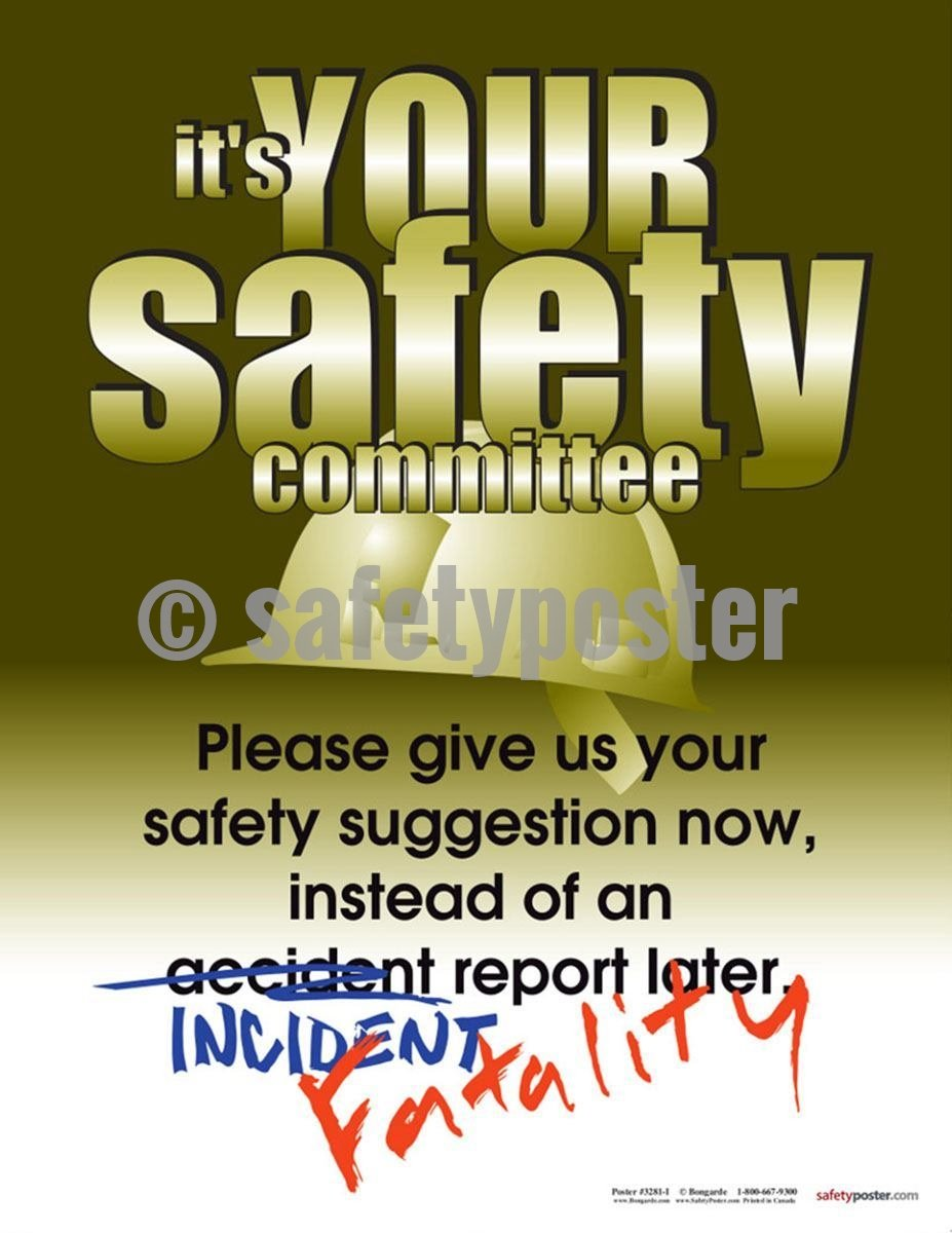 Safety Poster - It's Your Safety Committee - safetyposter.com
