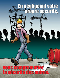 When You Ignore Safety Hazards - French Safety Poster