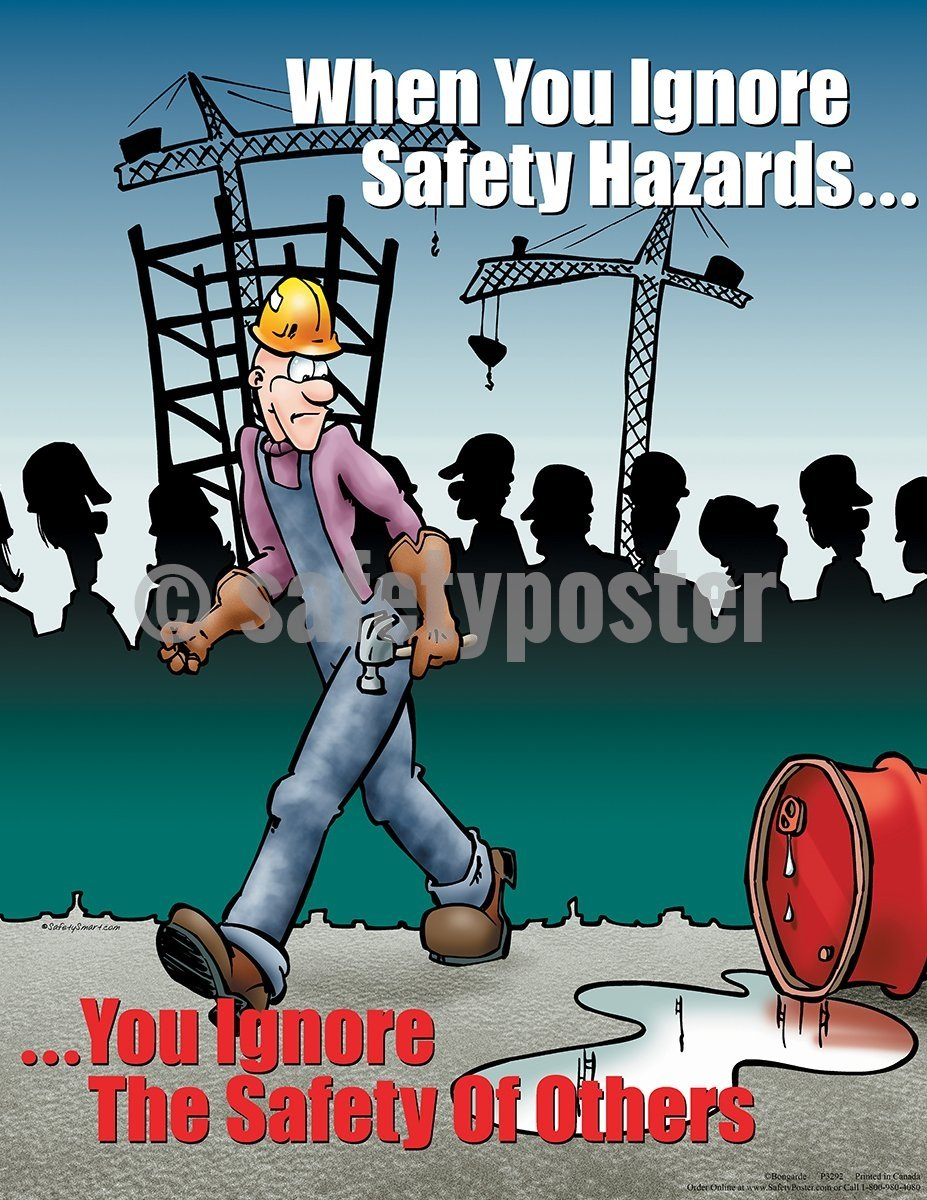 When You Ignore Safety Hazards - Poster Cartoon Posters