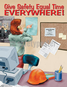 Give Safety Equal Time Everywhere - Poster Cartoon Posters