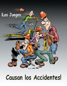 Playful Ways Cause Lost-Time Days! - Spanish Safety Poster
