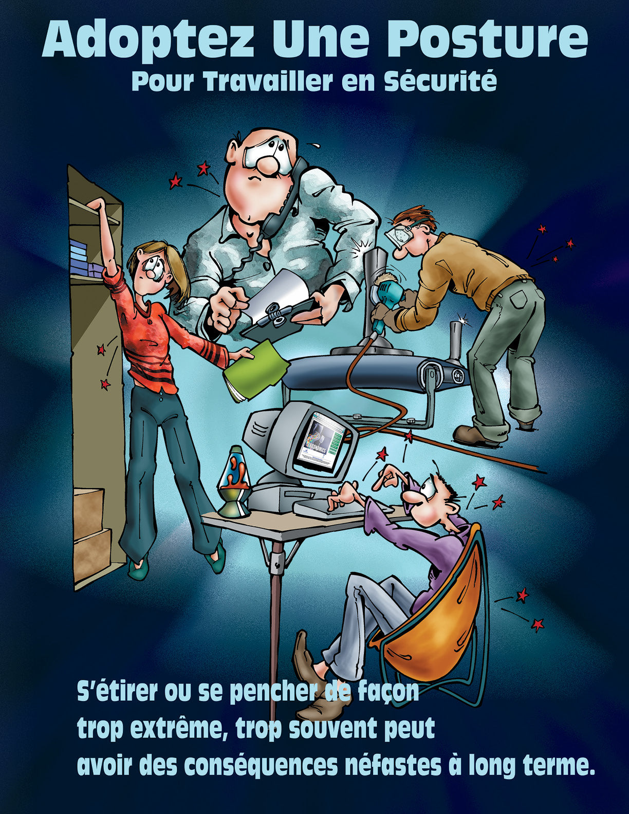 Position Yourself To Work Safely (Cartoon) - French Safety Poster