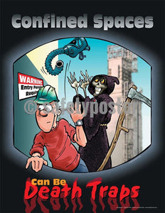 Safety Poster - Confined Spaces Can Be Death Traps - safetyposter.com
