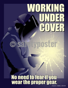 Safety Poster - Working Under Cover - safetyposter.com
