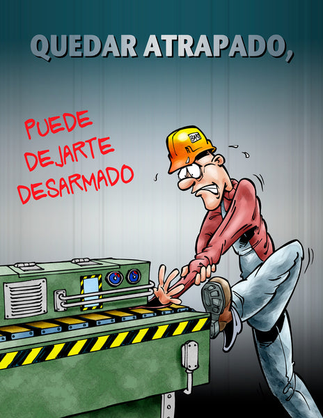 Caught Between Steel and a Hard Place - Safety Poster