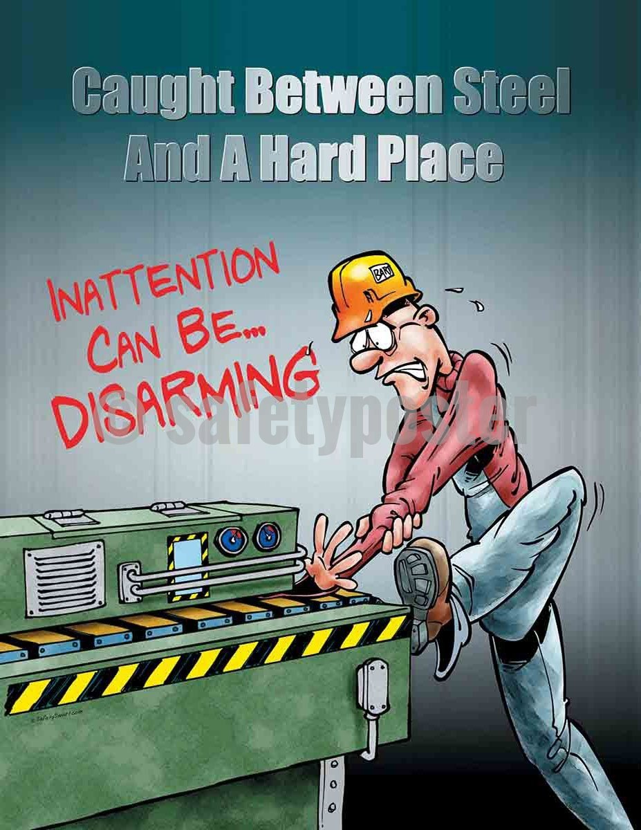 Caught Between Steel And A Hard Place - Safety Poster Cartoon Posters