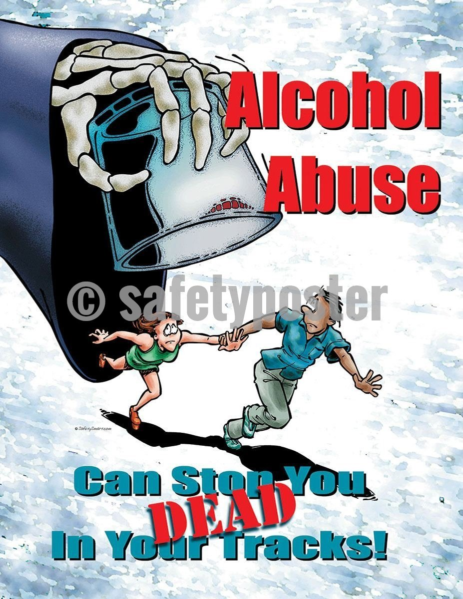 Safety Poster - Alcohol Abuse - safetyposter.com