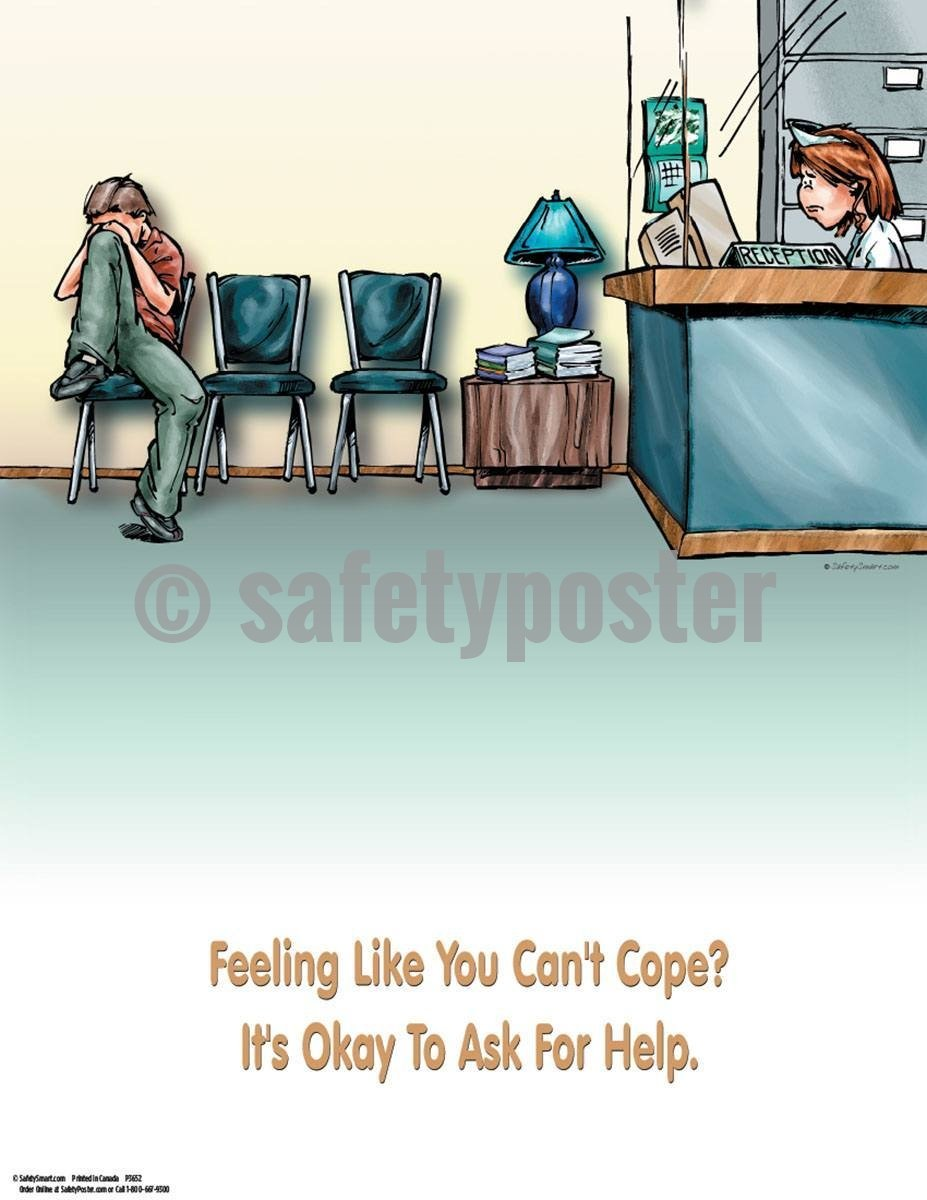 Safety Poster - Feeling Like You Can't Cope? - safetyposter.com