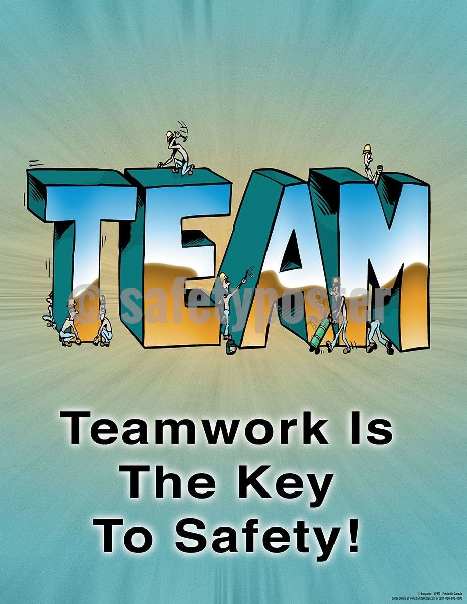 Safety Poster - Teamwork Is The Key To Safety! - safetyposter.com