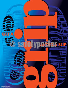 Safety Poster - Get A Grip Avoid A Slip (Blue-Orange) - safetyposter.com