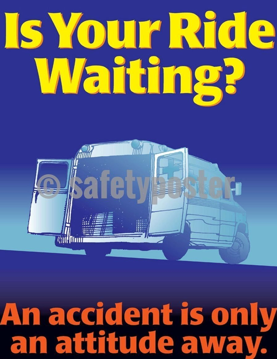 Safety Poster - An Accident Is Only An Attitude Away - safetyposter.com