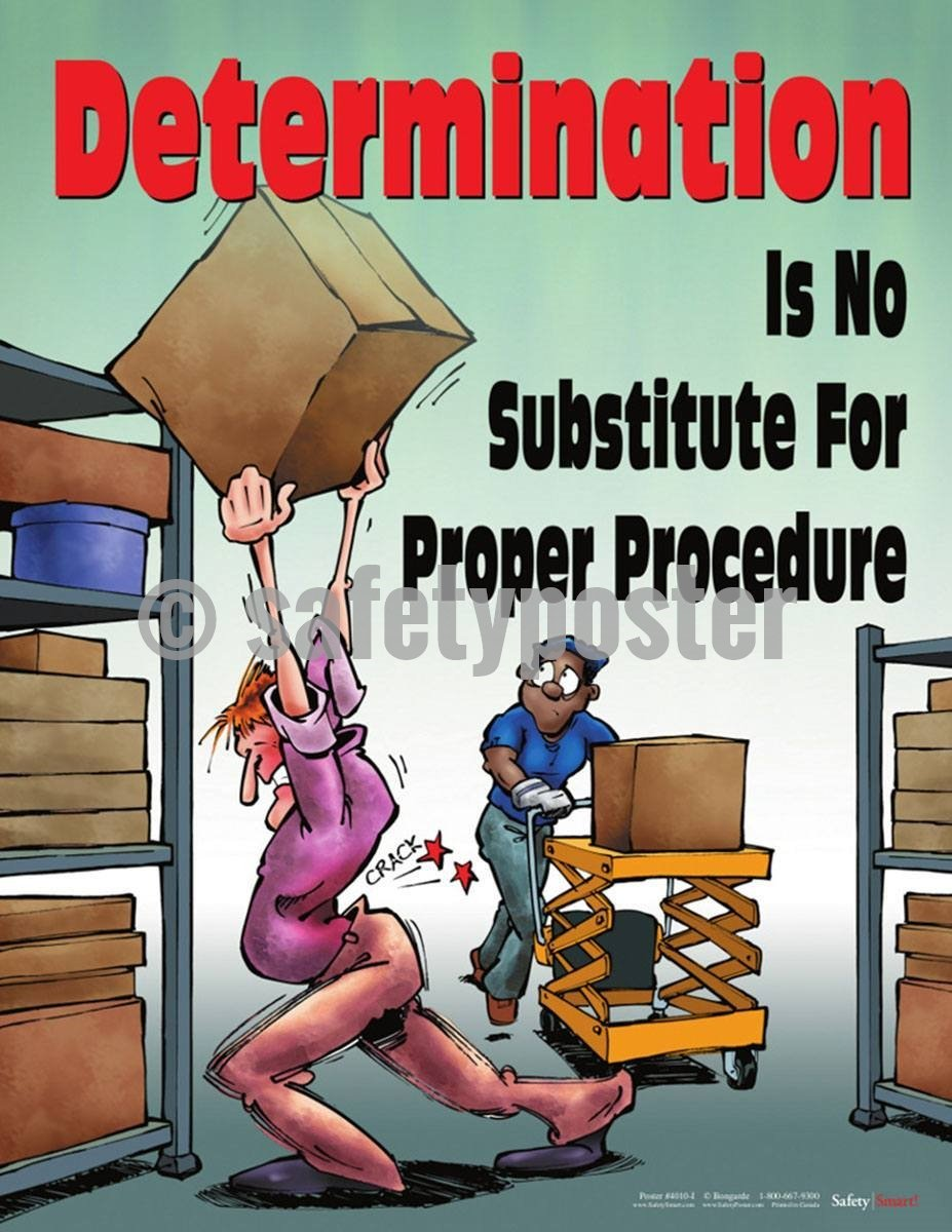 Safety Poster - Determination Is No Substitute For Proper Procedure - safetyposter.com