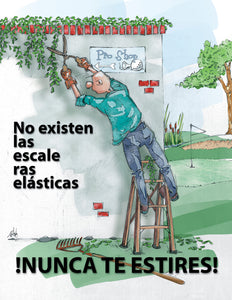 There's No Such Thing as an Extension Ladder Never Overreach - Spanish Safety Poster