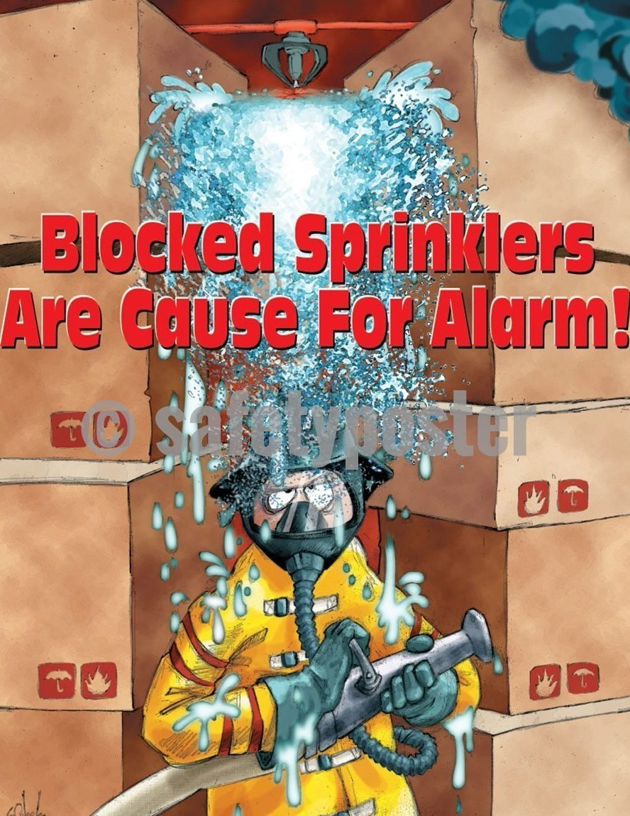 Safety Poster - Blocked Sprinklers Are Cause For Alarm! - safetyposter.com