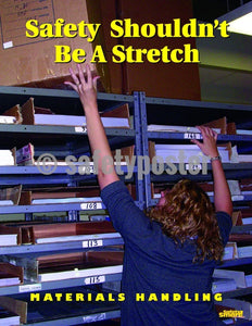 Safety Poster - Safety Shouldn't Be A Stretch - safetyposter.com