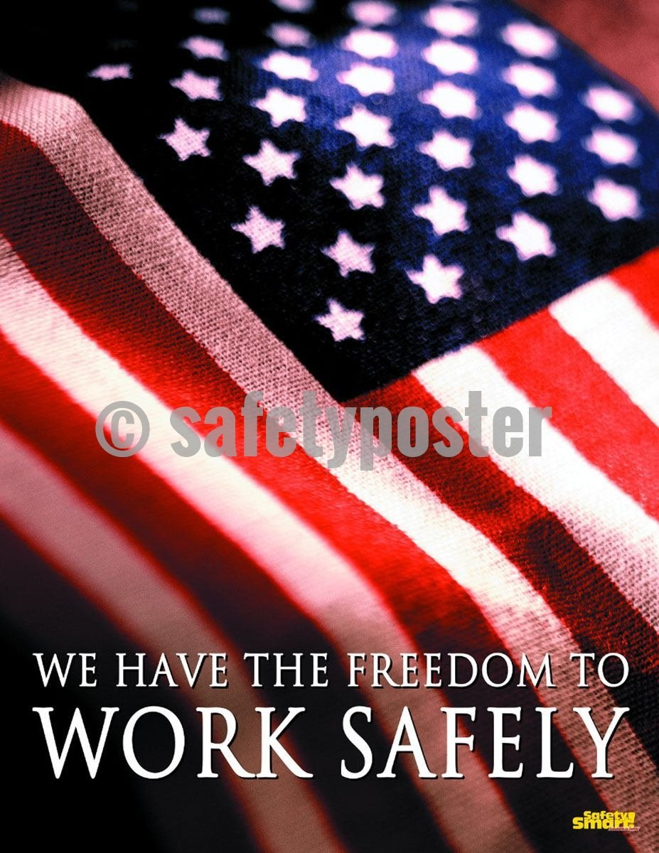 Safety Poster - We Have The Freedom To Work Safely (Us) - safetyposter.com